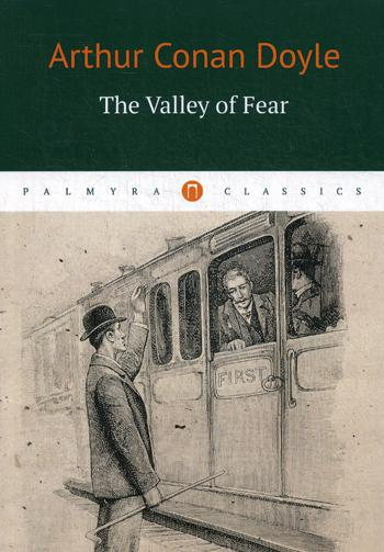 "Книга ""The Valley of Fear = Долина ужаса: роман на англ.яз"" Dayle Arthur Conan"